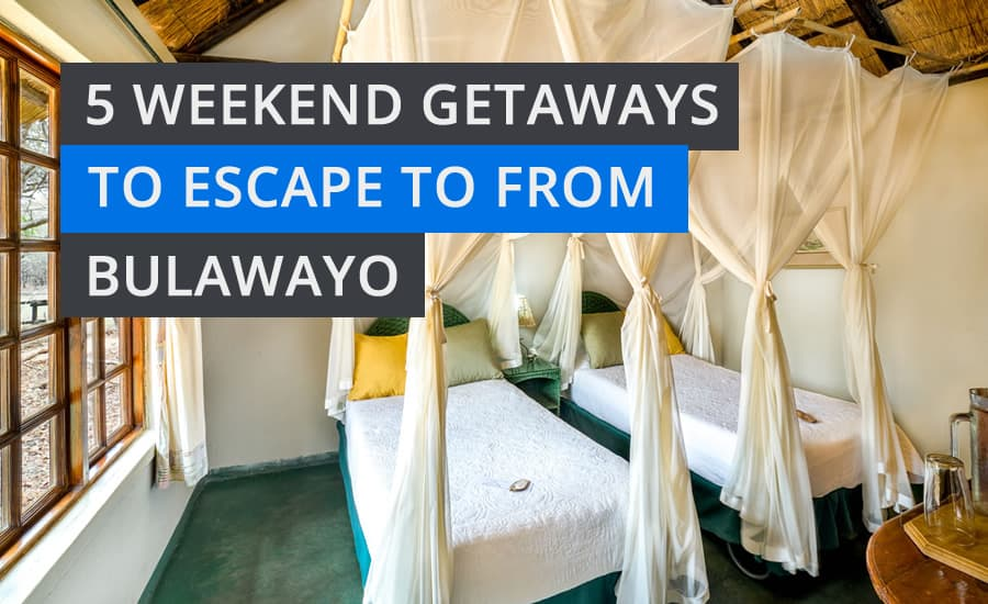5 Weekend Getaways to Escape to from Bulawayo